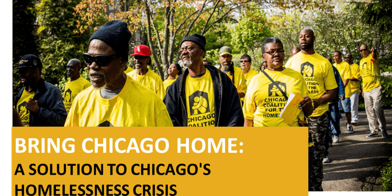 Bring Chicago Home: A Solution to Chicago's Homelessness Crisis